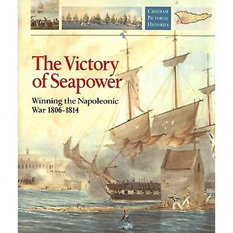 Victory of Seapower by Richard Woodman - 9781861760388 Book