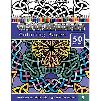 Celtic Mandala Coloring Pages - Intricate Mandala Coloring Books for A