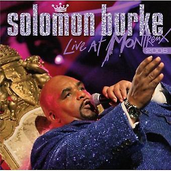Solomon Burke - Live at Montreux 2006 [CD] USA import
