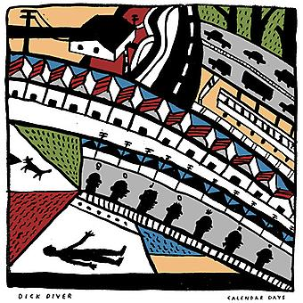 Dick Diver - Calender Days [CD] USA import