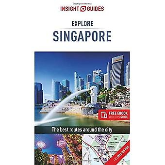 Insight Guides Explore Singapore: (Travel Guide with . Insight Explore Guides)