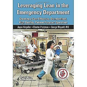 Aprovechar Lean en el Departamento de Emergencias: Creación de un Costo Efectivo, Estandarizado, de Alta Calidad, Centrado en el Paciente...