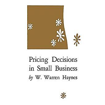 W. Warren Haynesin pienyritysten hinnoittelupäätökset - 97808131525