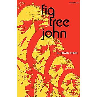Fig Tree John-kirja Edwin Corle - 9780871402424 Kirja
