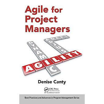 Agile for Project Managers by Denise Canty - 9781482244984 Book