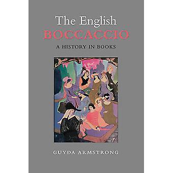 The English Boccaccio-A History in Books von Guyda Armstrong-978144