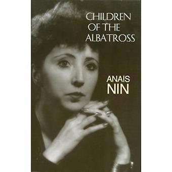 Kinderen van de Albatros door Anais Nin