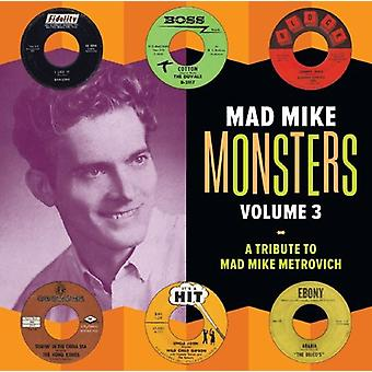Mad Mike Monsters - Vol. 3-Mad Mike Monsters [CD] USA import