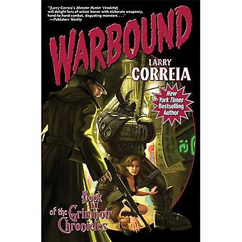 Warbound-kirjoittanut Larry Correia (Kirja, 2014)