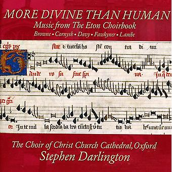 Choir of Christ Church Cathe - More Divine Than Human: Music From the Eton Choirbook [CD] USA import