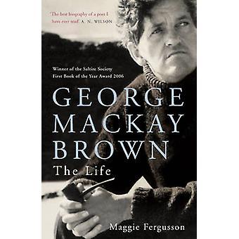 George Mackay Brown - das Leben von Maggie Fergusson - 9780719566059 Buch