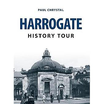 Harrogate historie Tour af Paul Chrystal - 9781445666082 bog