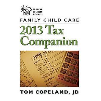 Familj barn omsorg 2013 skatt följeslagare Tom Copeland - 9781605543284