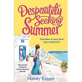 Desperately Seeking Summer - The perfect feel-good Greek romantic come