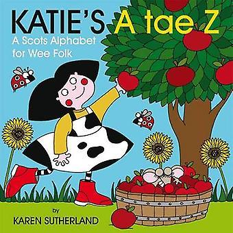 Katie en Tae Z - ett alfabet för Wee folkmusik av James Robertson - Karen