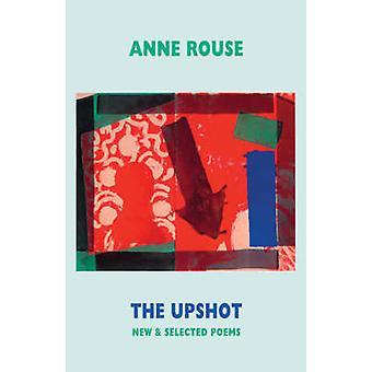 Resultatet - nya och valda dikter av Anne Rouse - 9781852248086 bok