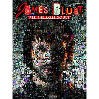 All The Lost Souls by James Blunt - 9780571531004 Book
