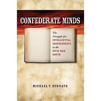 Confederate Minds - la lutte pour l'indépendance intellectuelle dans la