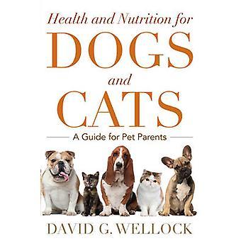 Saúde e nutrição para cães e gatos - um guia para os pais do animal de estimação por Da