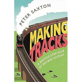 Att göra låtar av Peter Saxton - 9781782437680 bok