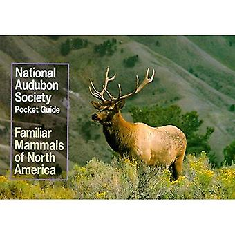 Pocket Guide to Familiar Mammals of North America (National Audubon Society Pocket Guides)