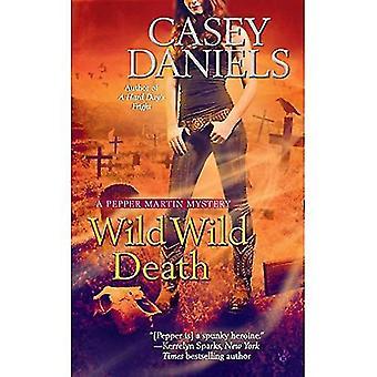 Wild Wild Tod (Pfeffer Martin Geheimnisse