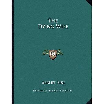 The Dying Wife
