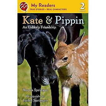 Kate & Pippin: Eine ungewöhnliche Freundschaft (meine Leser - Stufe 2 (Qualität))