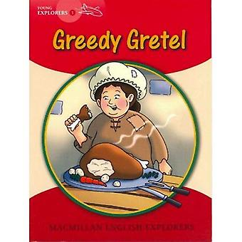 Young Explorers 1: Greedy Gretel: 1A