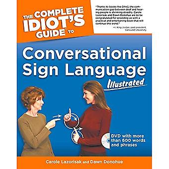Conversational Sign Language Illustrated (Complete Idiot's Guide)