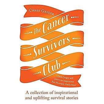 Syöpä perhe Club: Kokoelma innostava ja nostattava tarinoita