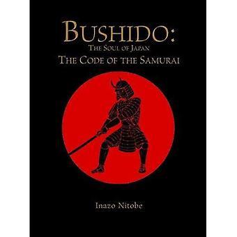 Bushido: The Soul of Japan (Chinese Bound)