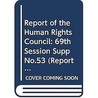 Rapport av rådet för mänskliga rättigheter: tjugonde specialsession, tjugofemte Session, tjugosjätte sessionen och...