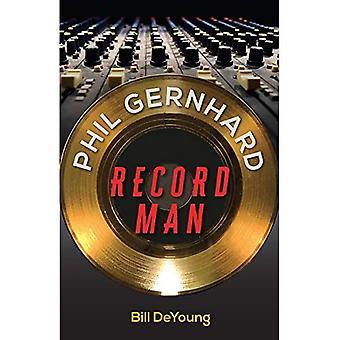 Phil Gernhard, spela in mannen