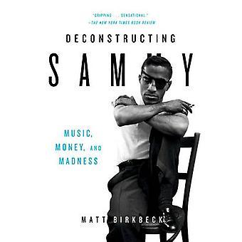 Deconstructing Sammy by Birkbeck & Matt