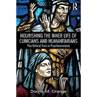 Nourishing the Inner Life of Clinicians and Humanitarians by Orange