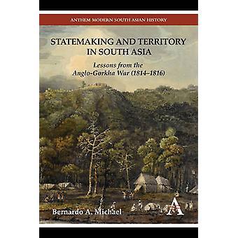 Statemaking とマイケル ・ バーナードによって南アジアの領土