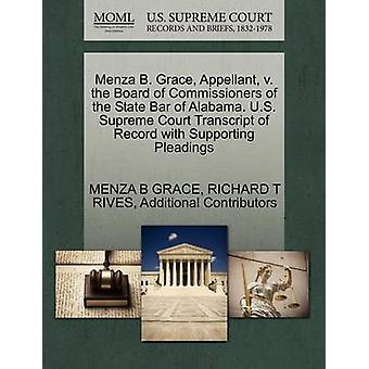 Menza B. Grace Appellant v. the Board of Commissioners of the State Bar of Alabama. U.S. Supreme Court Transcript of Record with Supporting Pleadings by GRACE & MENZA B