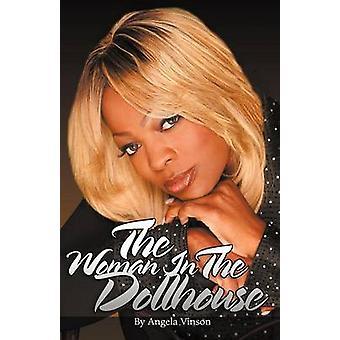 Kobieta w Dollhouse przez Roberts & Angela