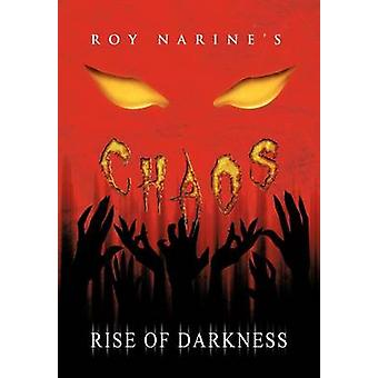 Caos Rise of Darkness di Narine & Roy
