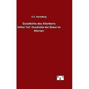 Geschichte des Altertums by Hertzberg & G.F.