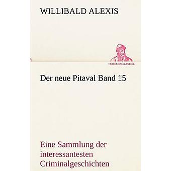 Der Neue Pitaval Band 15 av Alexis & Willibald
