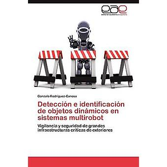 Deteccion E Identificacion de Objetos Dinamicos sv Sistemas Multirobot av Rodríguez GuezCanosa & Gonzalo