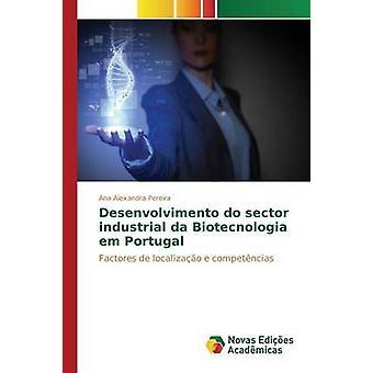 Skattemyndigheten sektorn industriell da Biotecnologia em Portugal av Pereira Ana Alexandra