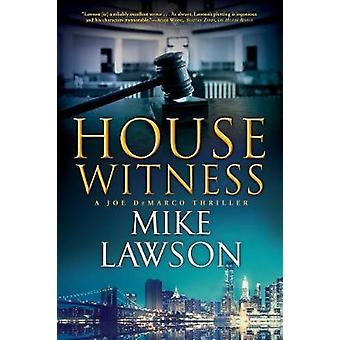 House Witness - A Joe DeMarco Thriller by Mike Lawson - 9780802126665