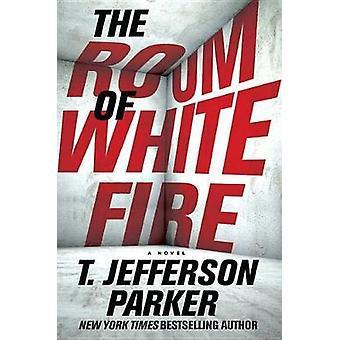 The Room of White Fire by T. Jefferson Parker - 9781524778408 Book