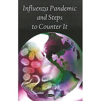 Influenza Pandemic and Steps to Counter it by Government Accountabili