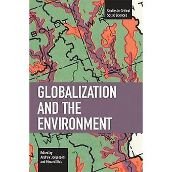 Globalization and the Environment by Andrew Jorgenson - 9781608460427