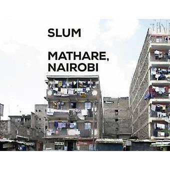 Slum Insider - Mathare - Nairobi by Actar - 9781940291086 Book