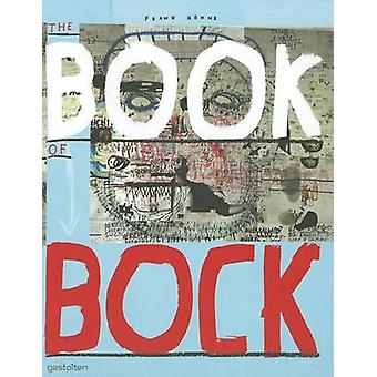 The Book of Bock by Frank Hohne - 9783899554564 Book